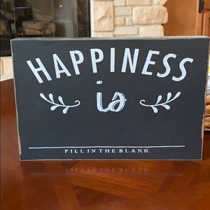 Happiness is Chalkboard Sign